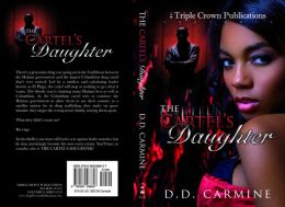 The Cartel's Daughter (Triple Crown Publications Presents)