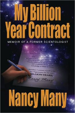 My Billion Year Contract: Memoir of a Former Scientologist
