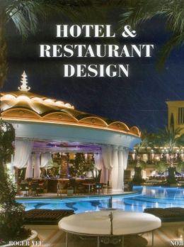Hotel and Restaurant Design No. 3