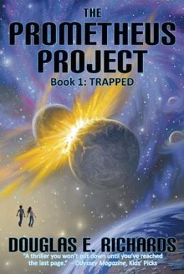 Trapped (The Prometheus Project Series #1)