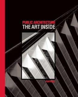 Public Architecture: The Art Inside