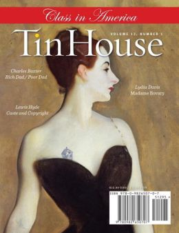 Tin House Fall 2010: The Class Issue