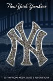 Book Cover Image. Title: New York Yankees Official 2014 Media Guide and Record Book, Author: New York Yankees Media Relations Department