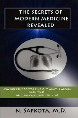 The Secrets Of Modern Medicine Revealed