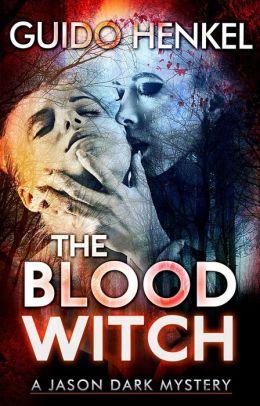 The Blood Witch, a Jason Dark supernatural mystery