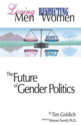 Loving Men, Respecting Women: The Future of Gender Politics
