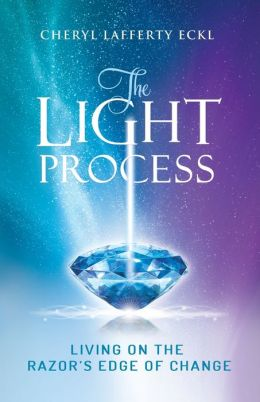 The Light Process: Living on the Razor's Edge of Change