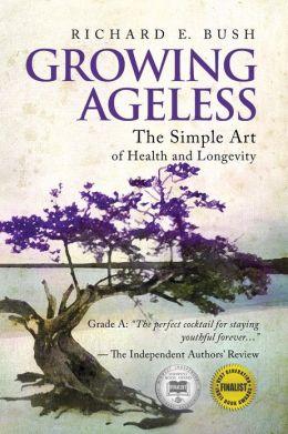 Growing Ageless