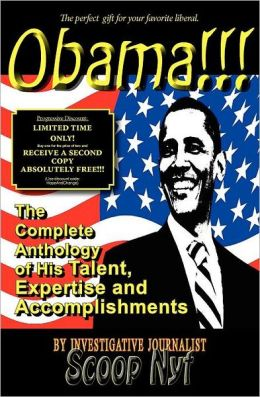 Obama!!! The Complete Anthology of his Talent, Expertise and Accomplishments