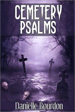 Cemetery Psalms (5 Ghost/Horror Short Stories)
