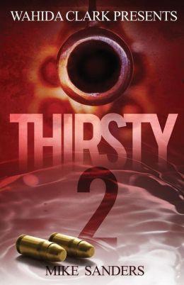 Thirsty 2