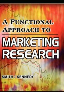A Functional Approach to Marketing Research: Small to Medium Sized Enterprises