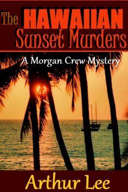 The Hawaiian Sunset Murders