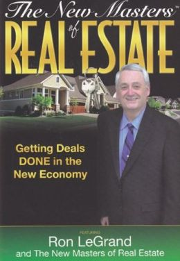 The New Masters of Real Estate: Getting Deals Done in the New Economy