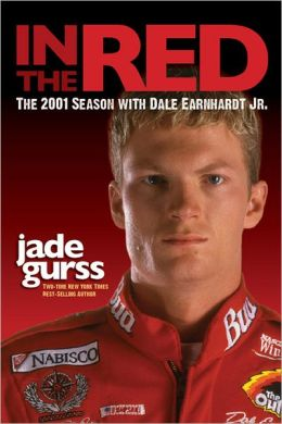 In the Red: The 2001 Season with Dale Earnhardt Jr.