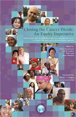 Closing the Cancer Divide: An Equity Imperative