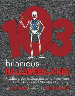103 Hilarious Halloween Jokes For Kids - Riddles & Jokes Guaranteed to Keep Your Little Ghouls and Monsters Laughing