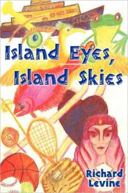 Island Eyes, Island Skies
