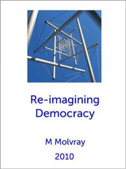 Re-imagining Democracy