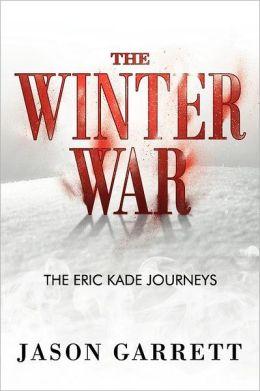 The Winter War: The Eric Kade Journeys
