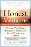 Book Cover Image. Title: Honest Medicine, Author: Julia E. Schopick