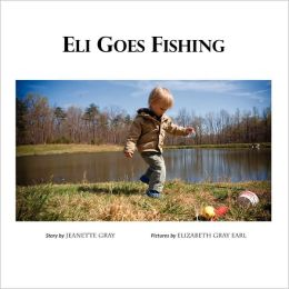 Eli Goes Fishing