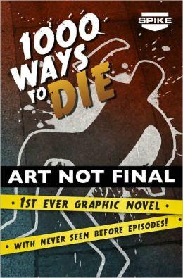 Spike TV's 1000 Ways to Die