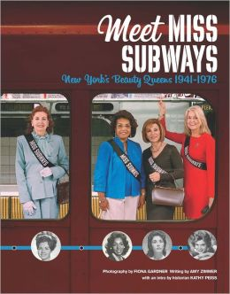 Meet Miss Subways: New York's Beauty Queens 1941-1976