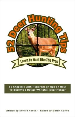 52 Deer Hunting Tips