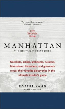 City Secrets Manhattan: The Essential Insider's Guide