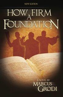 How Firm a Foundation v4 Paperback