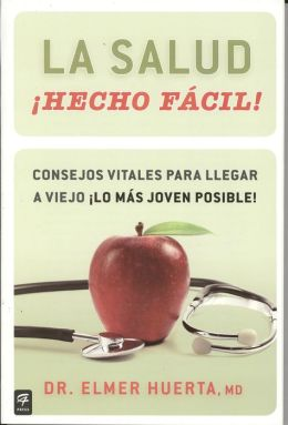La salud ¡Hecho fácil! (Your Health Made Easy)