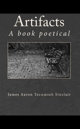 Artifacts: A book Poetical