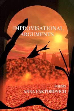 Improvisational Arguments: Poems