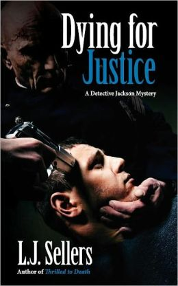 Dying for Justice (Detective Wade Jackson Series #5)