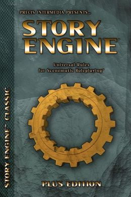 Story Engine Plus Edition: Universal Rules for Scenematic Roleplaying