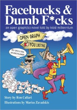 Facebucks & Dumb F*cks