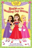 Book Cover Image. Title: Rosie and the Wedding Day Rescue, Author: Lynelle Woolley