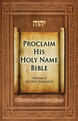 Proclaim His Holy Name Volume 4 New Testament-KJV