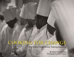 Cooking for Change: Tales from a Food Service Training Academy