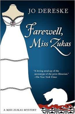 Farewell, Miss Zukas (Miss Zukas Series #12)