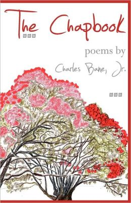 Chapbook: Poems by Charles Bane Jr.