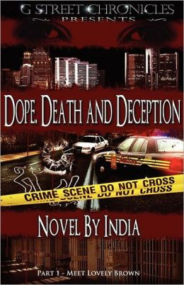 Dope, Death and Deception (G Street Chronicles Presents)