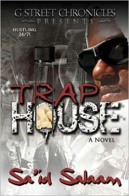 Trap House (G Street Chronicles Presents)