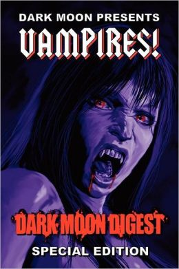 Dark Moon Presents: Vampires!