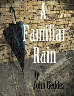 Familiar Rain