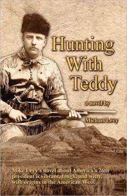Hunting With Teddy