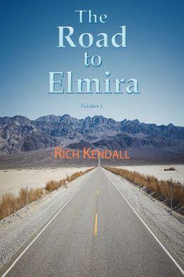 The Road to Elmira: Volume One
