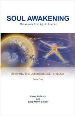 Soul Awakening: The Journey from Ego to Essence