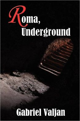 Roma, Underground: Roma Series, Book One